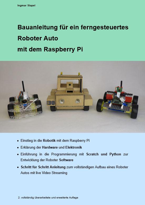 Bauanleitung fuer ein ferngesteuertes Roboter Auto mit dem Raspberry Pi