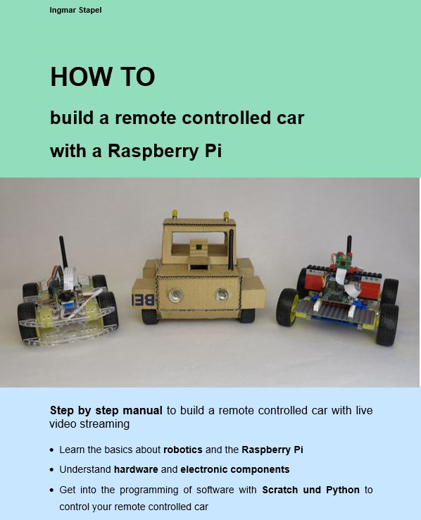 e book build a remote controlled car with a raspberry pi raspberry pi projekte und anleitungen. Black Bedroom Furniture Sets. Home Design Ideas