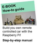 E-Book - build a remote controlled car  with a Raspberry Pi