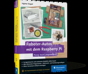 Roboter Autos mit dem Rasbperry Pi - 2. Auflage